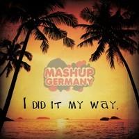 Mashup-Germany – I did it my way