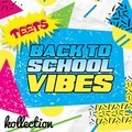 Back To School Vibes – By TeeTs