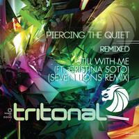 Tritonal – Still With Me Feat. Cristina Soto (Seven Lions Remix)