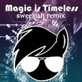 Magic Is Timeless (Sweekuh Remix) – Archie