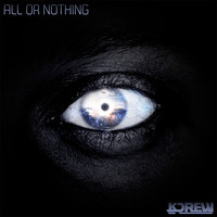 All or Nothing (Original Mix) – By KDrew