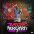 Work Party: 2 Weeks Notice (Mixtape) – By D.veloped