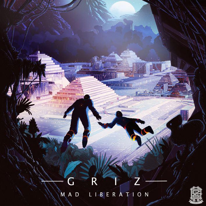 GRiZ – Mad Liberation