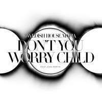 Swedish House Mafia – Don't You Worry Child (Tom Staar & Kryder Remix)