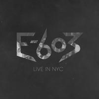 Live In NYC – E-603