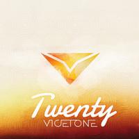 Twenty – By Vicetone
