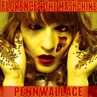 Sunrise (Florence+The Machine X Rihanna feat. Calvin Harris)- PennWallace