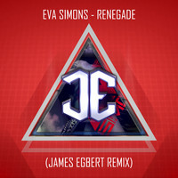 Eva Simons – Renegade (James Egbert Remix)