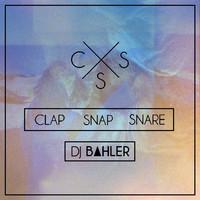 Clap Snap Snare (Full Mashup Album) – Dj Bahler