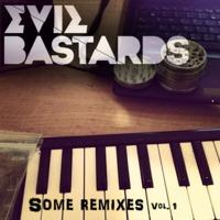Die Antwoord – Dis Iz Why I'm Hot (Evil Bastards Remix)