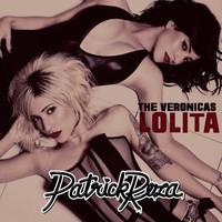 The Veronicas – Lolita (PatrickReza Dubstep Remix)