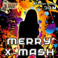 DeeM & Mister Nono – Merry X-Mash (Part One)