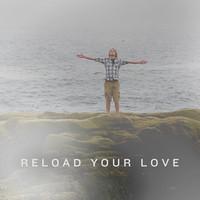 Reload Your Love (Sebastian Ingrosso & Tommy Trash x Fun. x Lady Gaga x Timbaland)