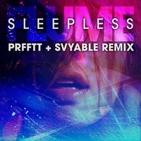 Sleepless (PRFFTT & Svyable Remix)