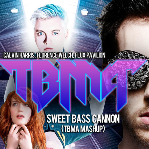 Calvin Harris, Florence Welch, Flux Pavilion – Sweet Bass Cannon (TBMA Mashup)