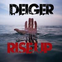 Rise Up (Original Mix) – By Deiger