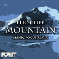 Eliot Lipp – Mountain (Manic Focus Remix)