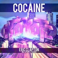 Cocaine  (Eric Clapton vs Will Sparks vs iLicris) Mashup – By Koyote