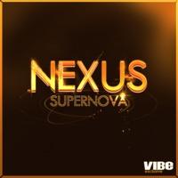 """Nexus – """"Supernova"""" (VIBE Exclusive)"""