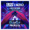 Nicky Romero & NERVO – Like Home (Karetus Remix)