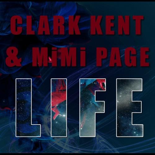 Clark Kent & Mimi Page – Life (Original Mix)