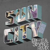 Sun City – High (PRFFTT & Svyable Remix)