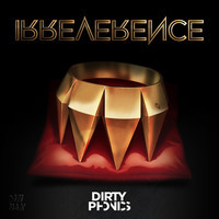 Dirtyphonics New Album – Irreverence (2013)