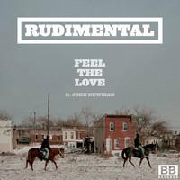 Rudimental's Feel The Love Remix – By Kill Paris