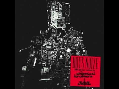 Boys Noize – Ich R U (Justice Remix)