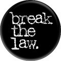Break The Law – By Yanntek