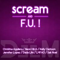 Scream & F.U. ! (Will.i.am Feat Britney Spears Vs 7 Artists) – By DeeM