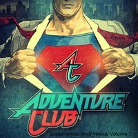 Superheroes Anonymous Vol. 1 (Mixtape) – By Adventure Club