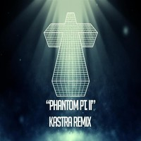Justice – Phantom Pt. II (Remix) – By Kastra