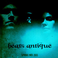 Beats Antique Spring Mix 2013