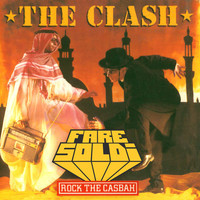 The Clash – Rock the Casbah (Remix) – By Fare Soldi