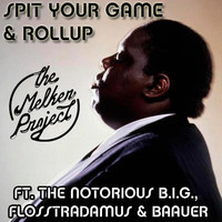 Spit Your Game & Rollup (The Notorious B.I.G. & Flosstradamus & Baauer) – By Scott Melker