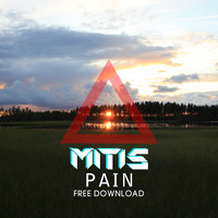 Pain (Original Mix) – By MitiS