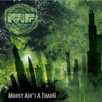 Money Ain't a ThanG (Remix/Mashup) – By Manic Focus