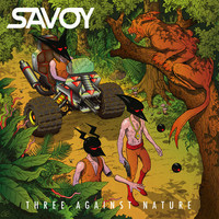 SAVOY – Three Against Nature – EP