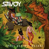 SAVOY – Three Against Nature – EP