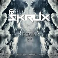 Skrux & Felxprod – Find You ft. Complexion (Remix) – By Clark Kent