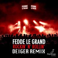 Fedde Le Grand – Rockin N Rollin (Remix) – By Deiger