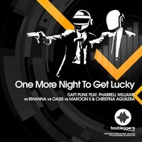 One More Night To Get Lucky (Mashup) – By Bootleggers Music