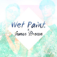 James Brown – People Get Up (Remix) – By WET PAINT