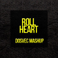 Roll Heart (Britney Spears vs Dirty South ft Joe Gil) – By Dosvec