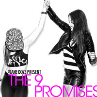 The 9 Promises (Sander Van Doorn Vs Savoy Vs Nero) – By The Jane Doze