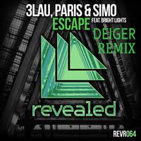 Escape – Paris & Simo, 3LAU & Bright Lights (Remix) – By Deiger