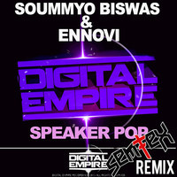 Soummyo Biswas & Ennovi – Speaker Pop (Remix) – By SemTex