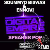 Soummyo Biswas & Ennovi – Speaker Pop (Remix) – By SemTex