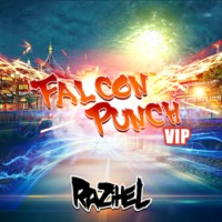 Falcon Punch (VIP Remix) – By Razihel